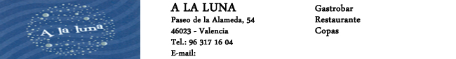 A la Luna, Restaurante, Gastrotapas, Copas