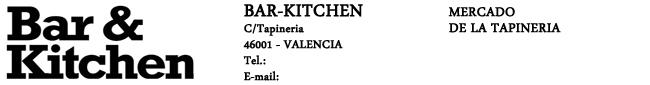 Bar&Kitchen, Mercado de la Tapineria