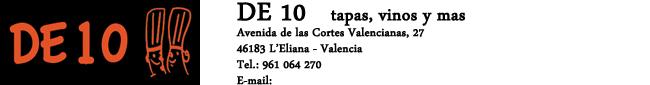 De 10 Tapas, vinos y mas
