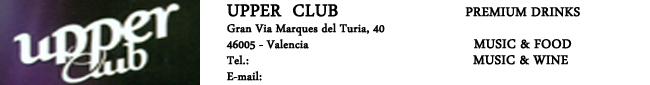 UPPER CLUB. PREMIUM DRINKS, MUSIC & FOOD, MUSIC & WINE